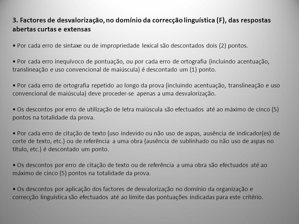 3. Factores de desvalorização, no domínio da correcção linguística (F), das respostas abertas curtas e extensas