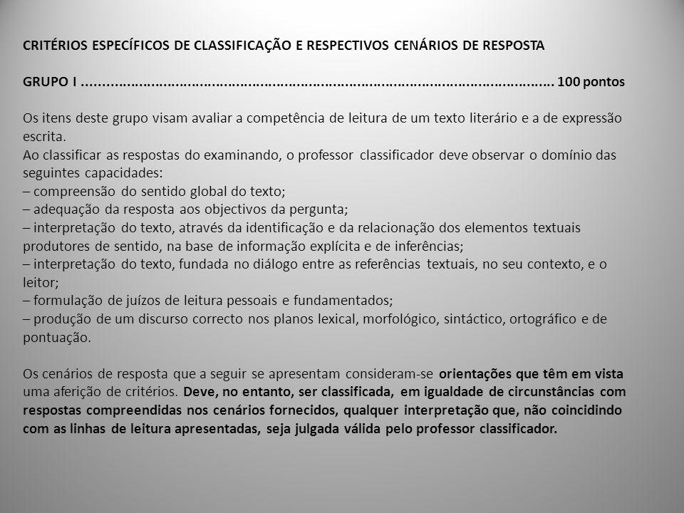 CRITÉRIOS ESPECÍFICOS DE CLASSIFICAÇÃO E RESPECTIVOS CENÁRIOS DE RESPOSTA
