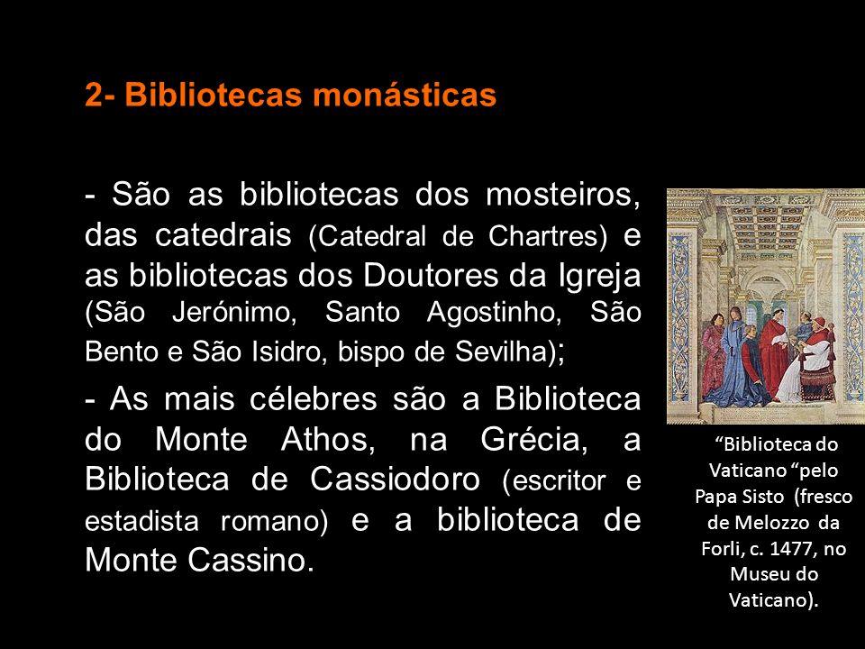2- Bibliotecas monásticas
