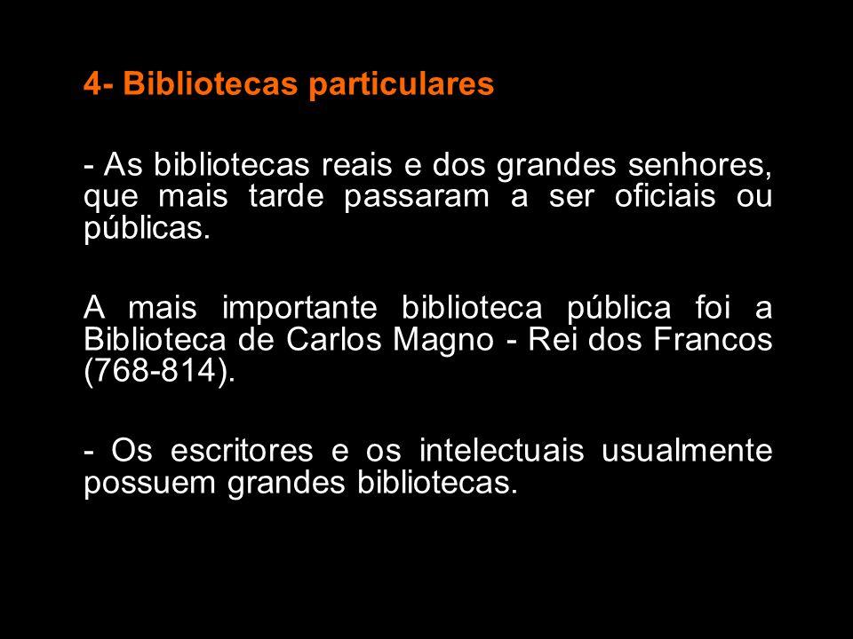 4- Bibliotecas particulares
