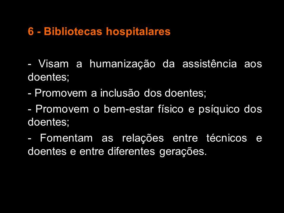 6 - Bibliotecas hospitalares
