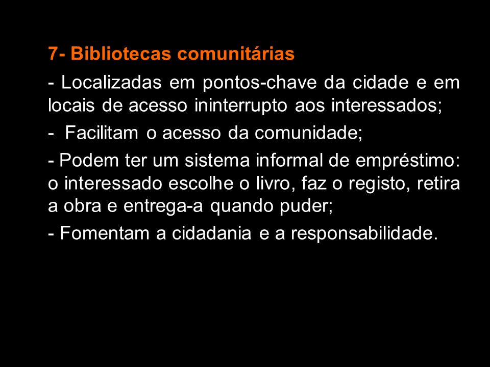 7- Bibliotecas comunitárias