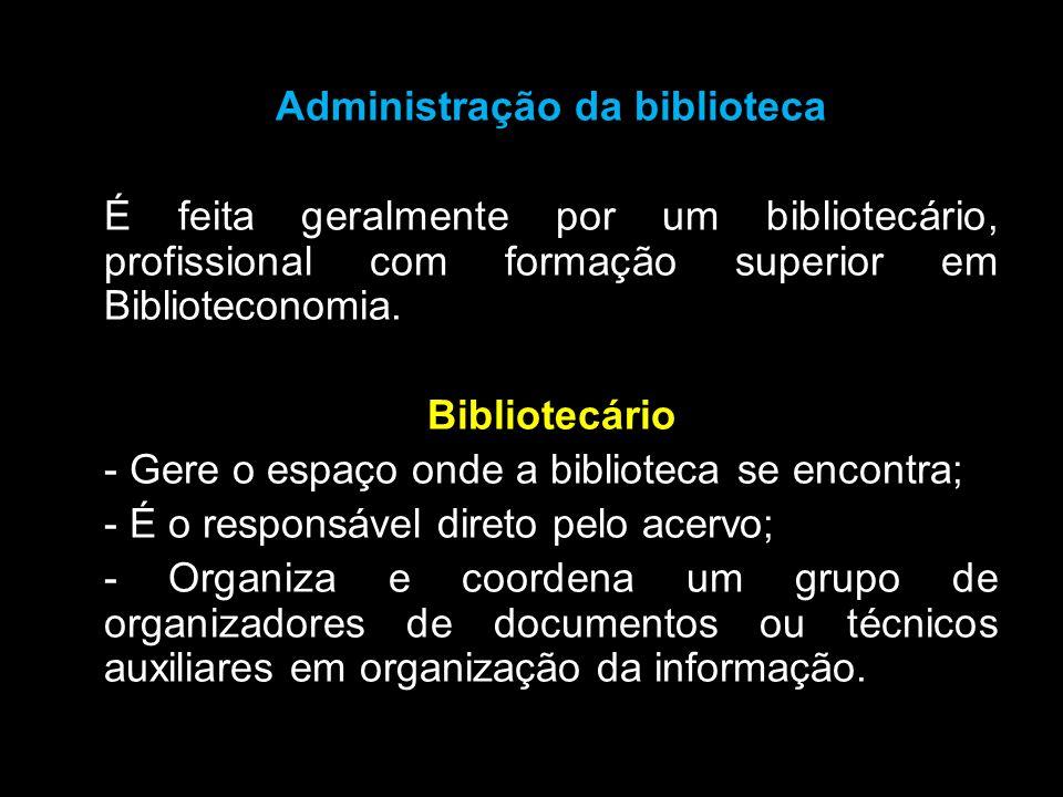 Administração da biblioteca