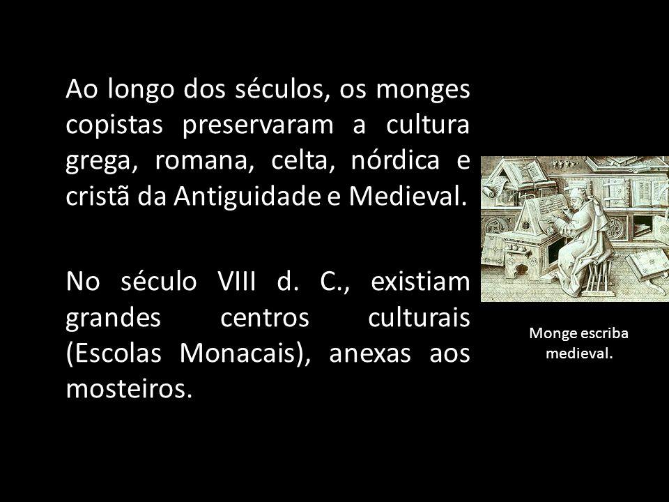 Monge escriba medieval.