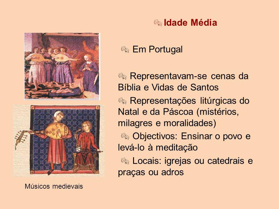  Representavam-se cenas da Bíblia e Vidas de Santos