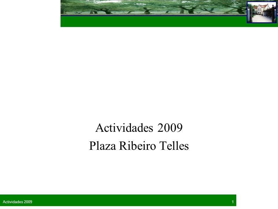 Actividades 2009 Plaza Ribeiro Telles