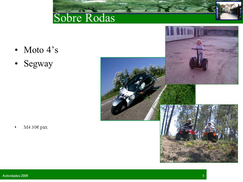 Sobre Rodas Moto 4's Segway M4 30€ pax Actividades 2009