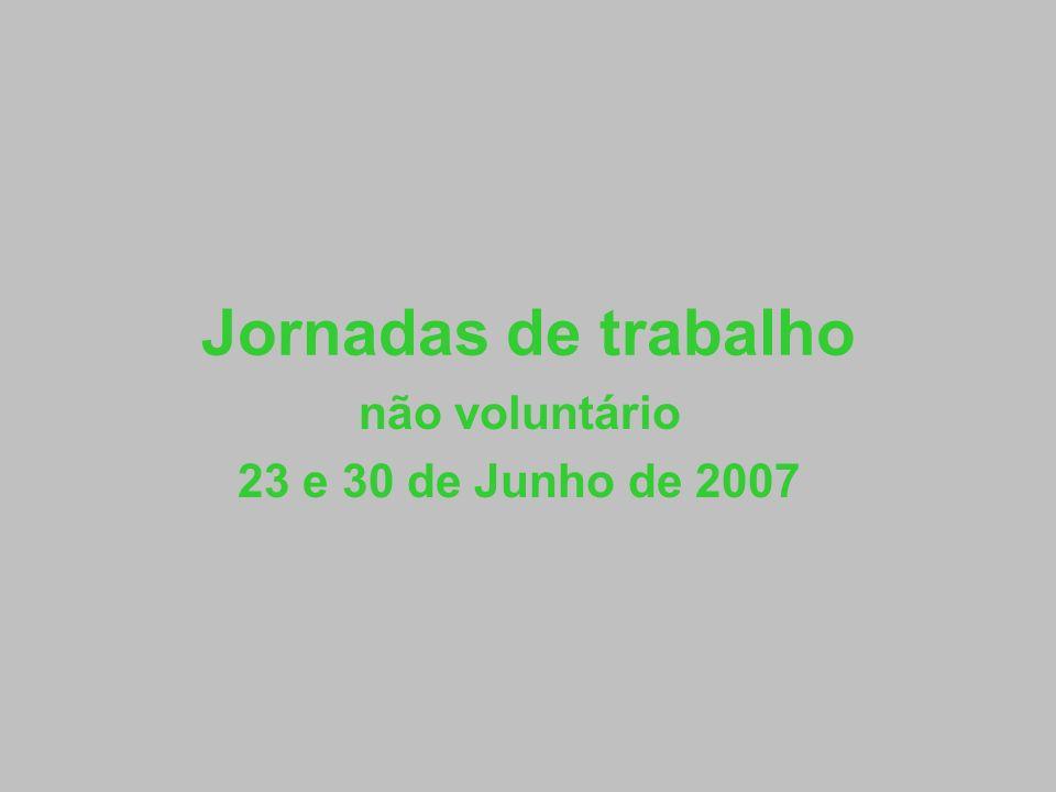 não voluntário 23 e 30 de Junho de 2007