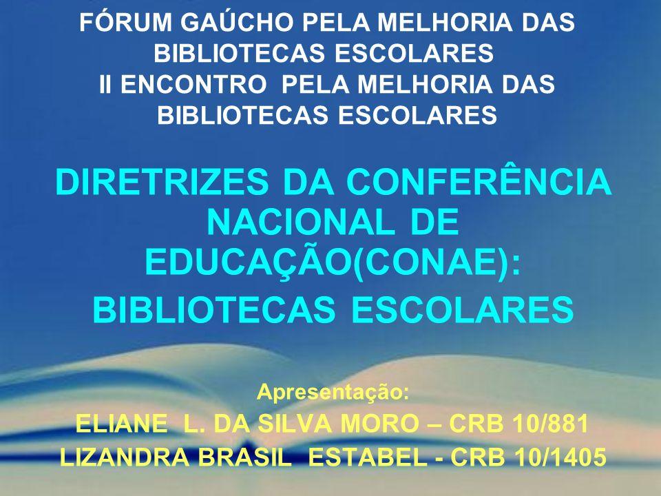 DIRETRIZES DA CONFERÊNCIA NACIONAL DE EDUCAÇÃO(CONAE):