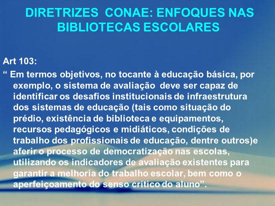 Diretrizes conae: enfoques nas Bibliotecas Escolares