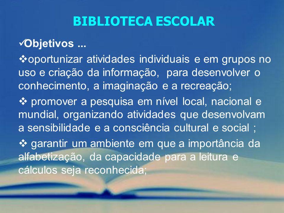 BIBLIOTECA ESCOLAR Objetivos ...