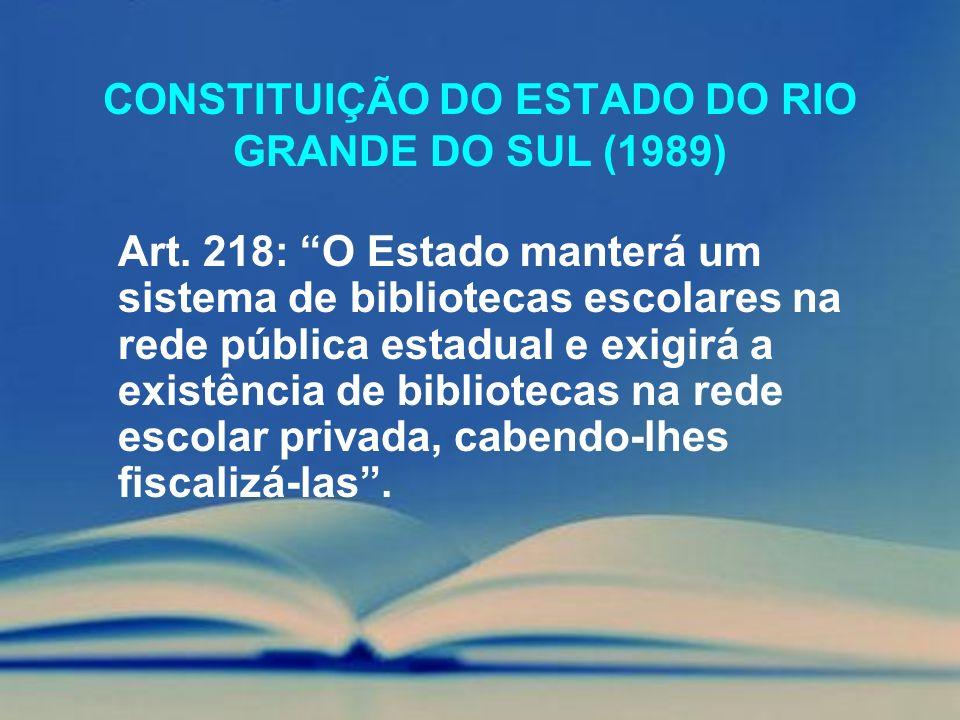 CONSTITUIÇÃO DO ESTADO DO RIO GRANDE DO SUL (1989)