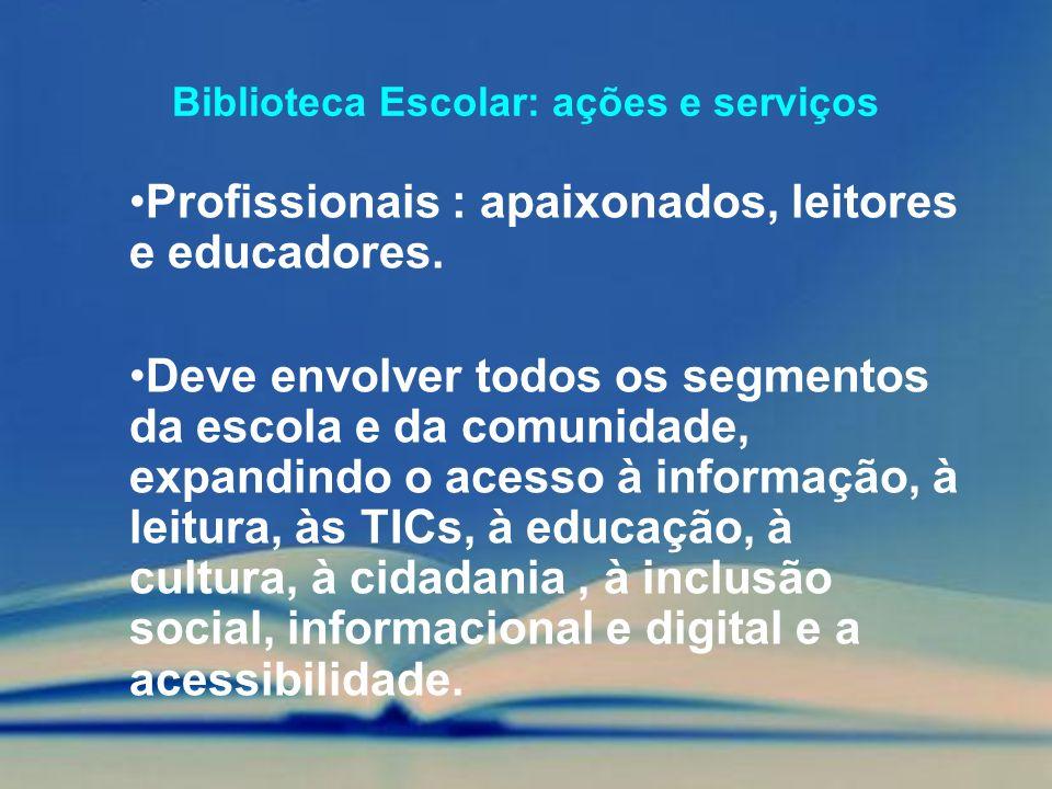 Biblioteca Escolar: ações e serviços