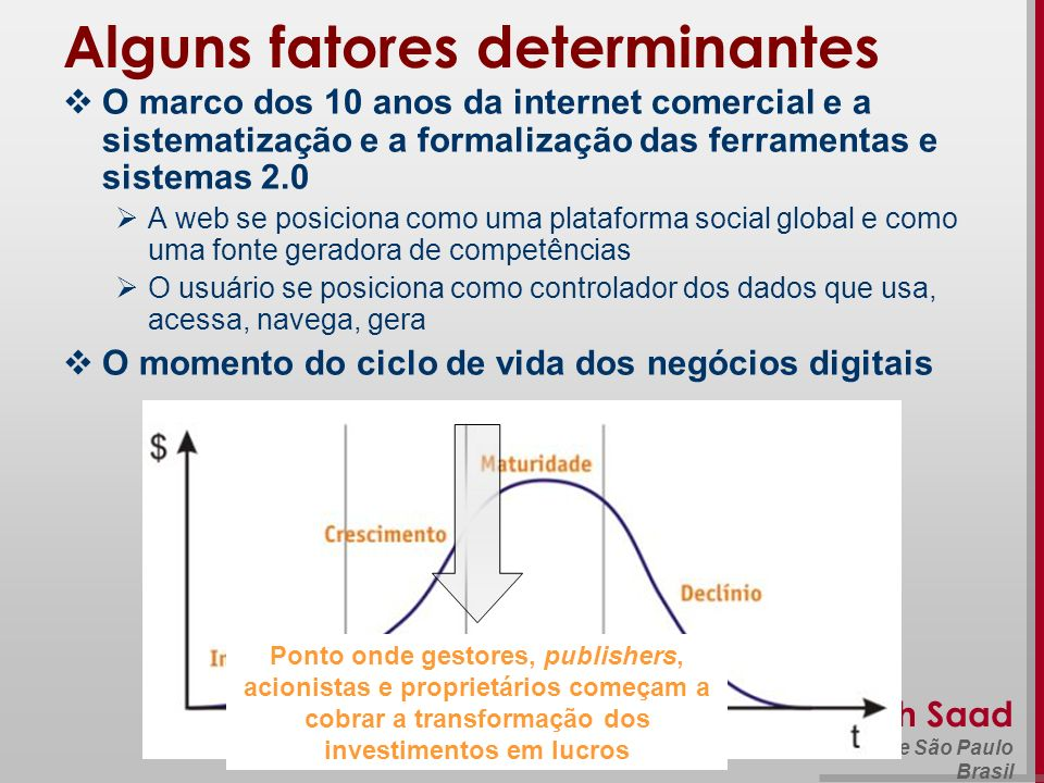 Alguns fatores determinantes