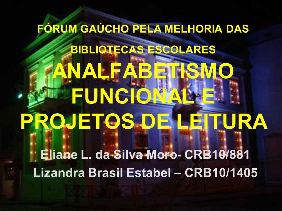 Eliane L. da Silva Moro- CRB10/881