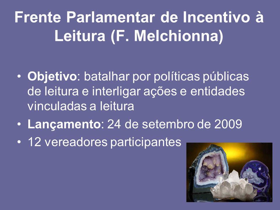 Frente Parlamentar de Incentivo à Leitura (F. Melchionna)