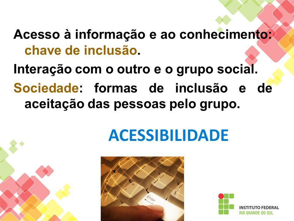 Acesso à informação e ao conhecimento: chave de inclusão
