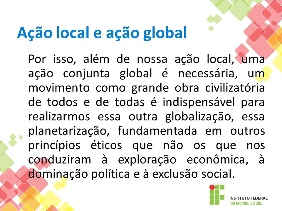 Ação local e ação global