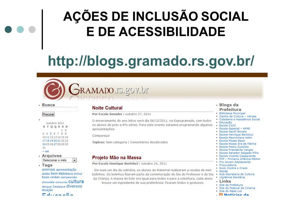 AÇÕES DE INCLUSÃO SOCIAL E DE ACESSIBILIDADE