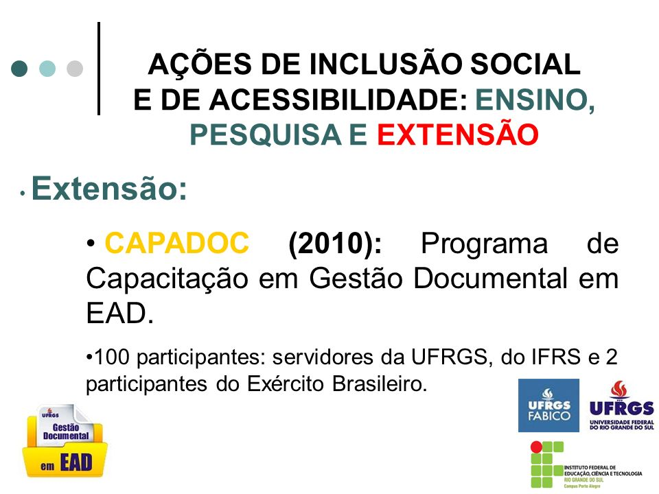 CAPADOC (2010): Programa de Capacitação em Gestão Documental em EAD.