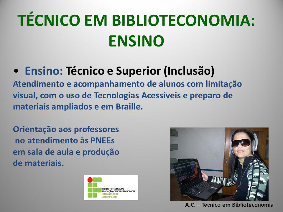 TÉCNICO EM BIBLIOTECONOMIA: ENSINO A.C. – Técnico em Biblioteconomia