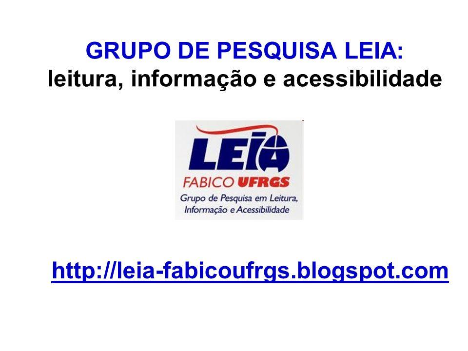 GRUPO DE PESQUISA LEIA: leitura, informação e acessibilidade