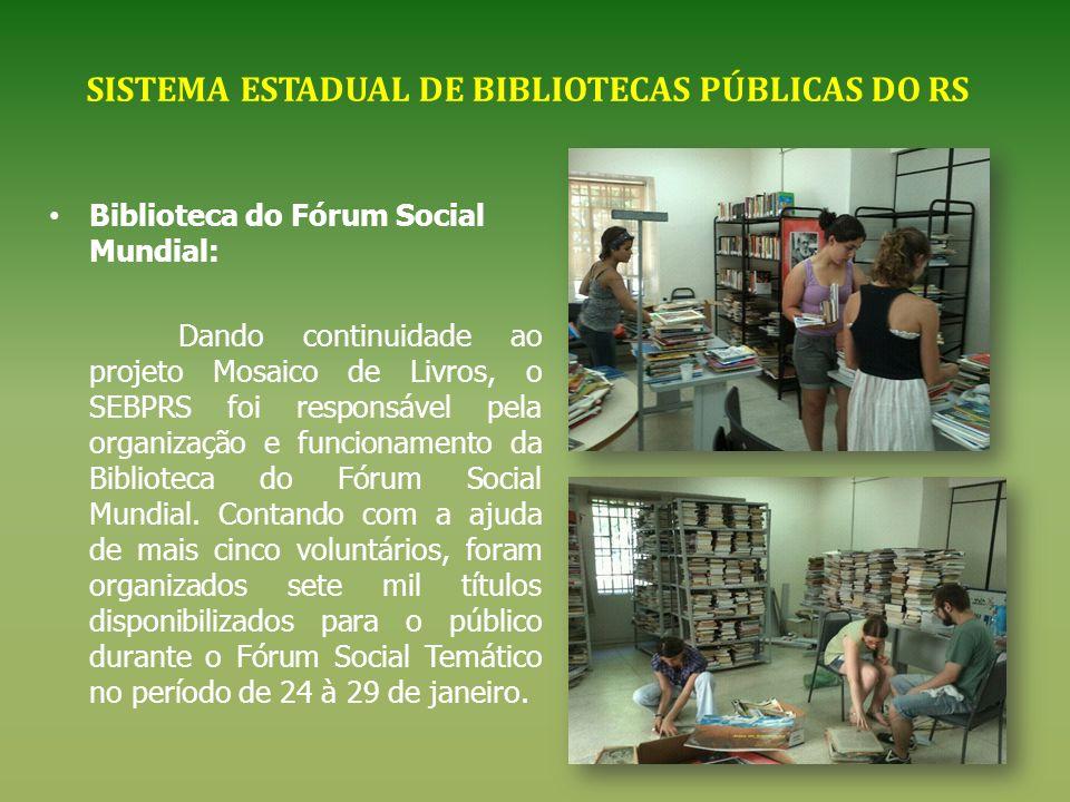 SISTEMA ESTADUAL DE BIBLIOTECAS PÚBLICAS DO RS