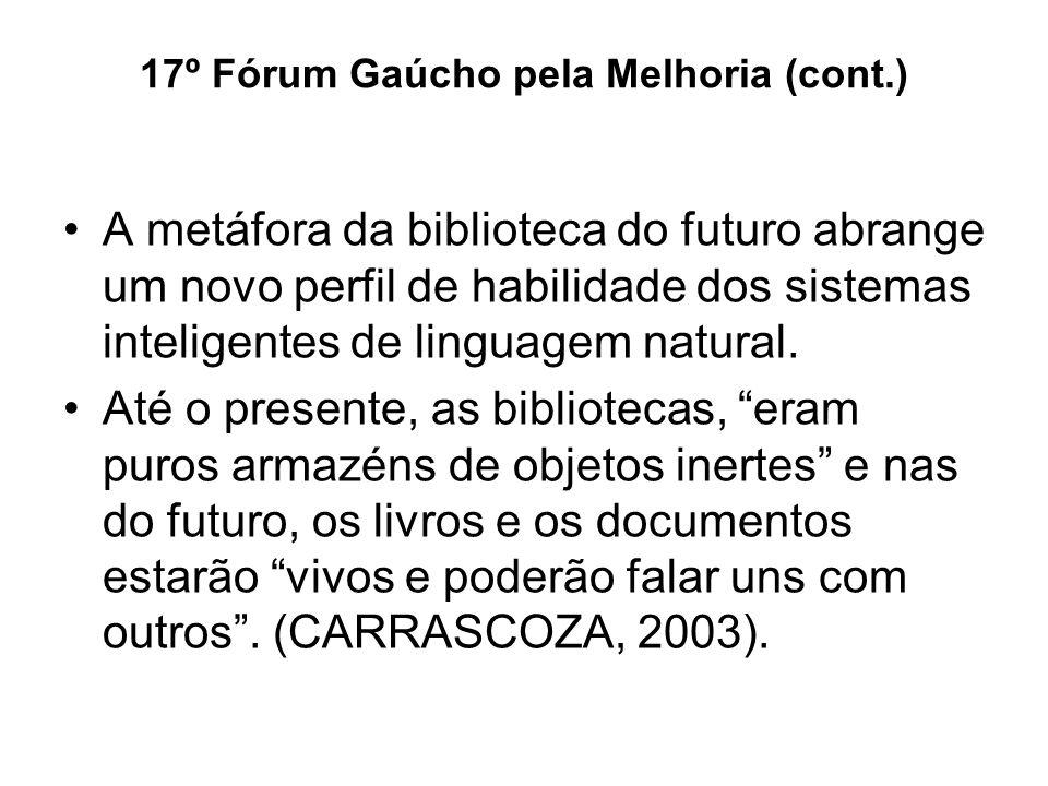 17º Fórum Gaúcho pela Melhoria (cont.)