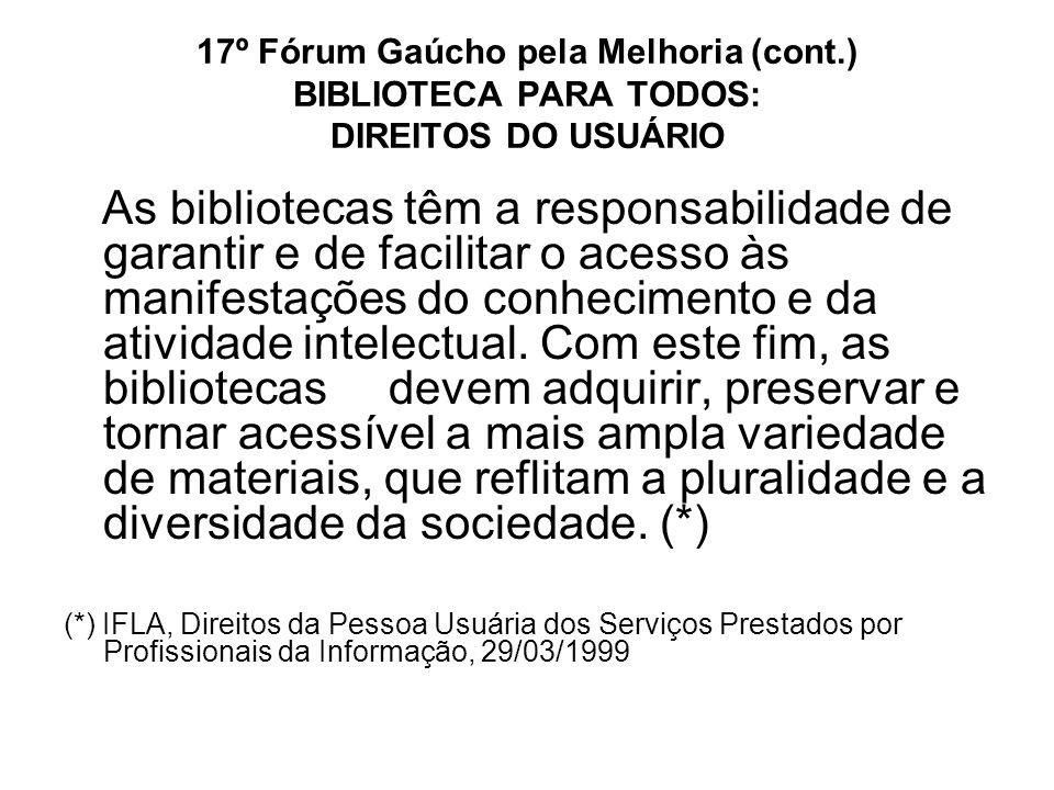17º Fórum Gaúcho pela Melhoria (cont
