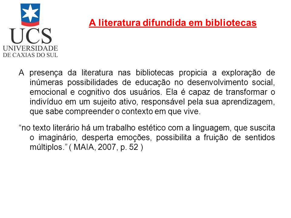A literatura difundida em bibliotecas
