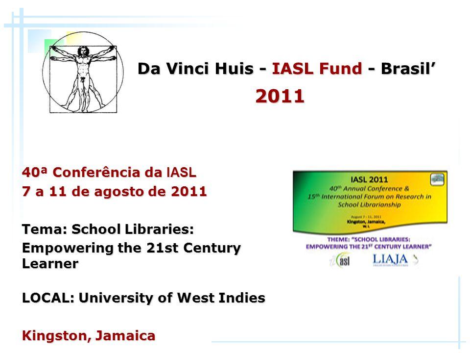 Da Vinci Huis - IASL Fund - Brasil'