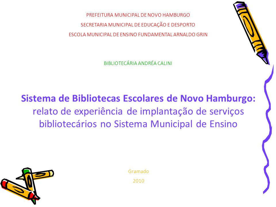 BIBLIOTECÁRIA ANDRÉA CALINI