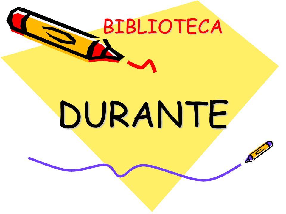 BIBLIOTECA DURANTE