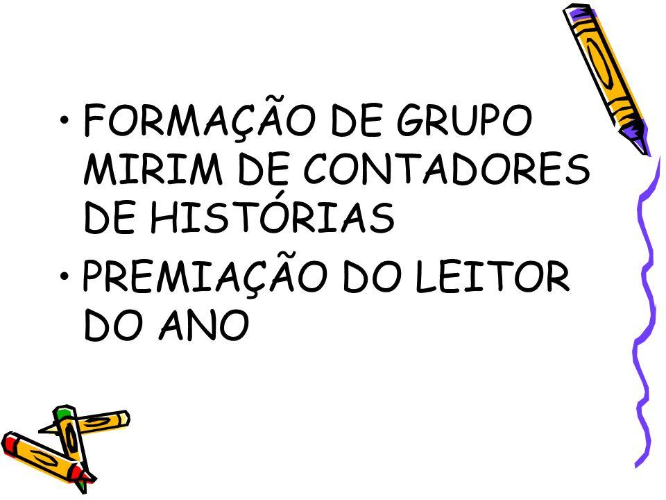 FORMAÇÃO DE GRUPO MIRIM DE CONTADORES DE HISTÓRIAS