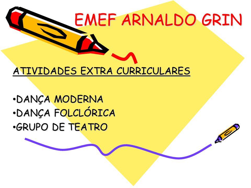 EMEF ARNALDO GRIN ATIVIDADES EXTRA CURRICULARES DANÇA MODERNA