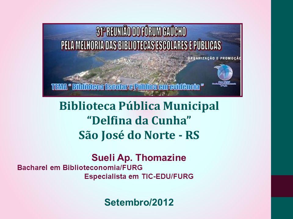 Biblioteca Pública Municipal Especialista em TIC-EDU/FURG