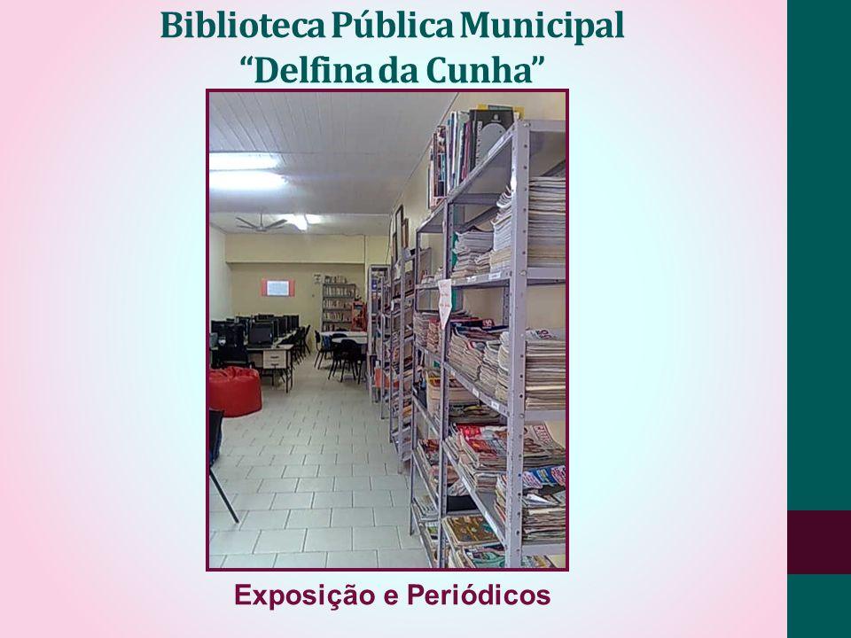 Biblioteca Pública Municipal Delfina da Cunha