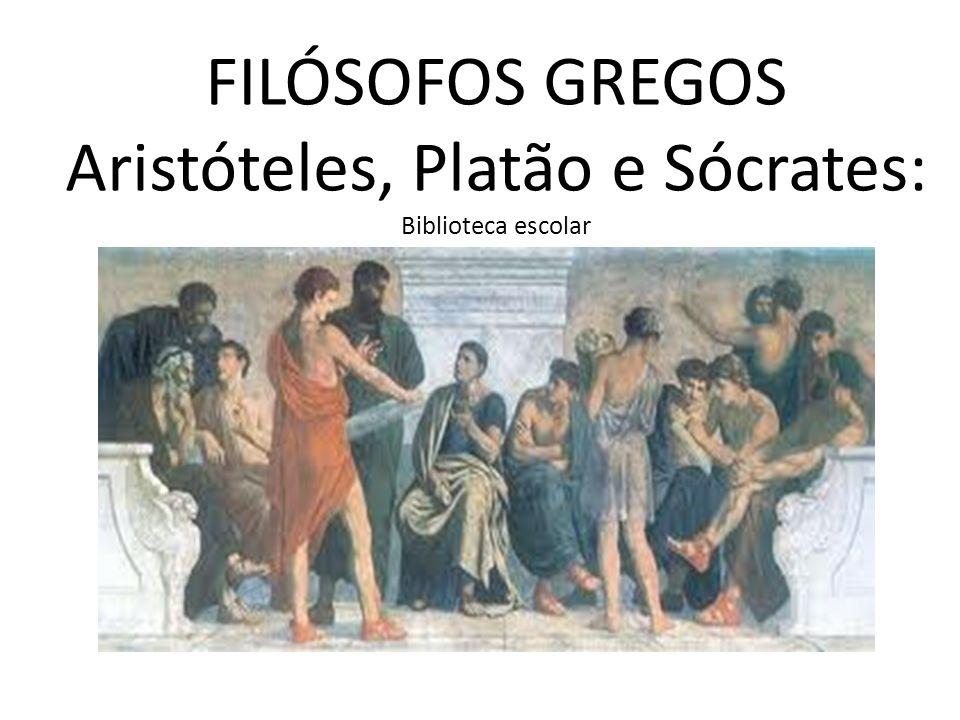 Aristóteles, Platão e Sócrates: