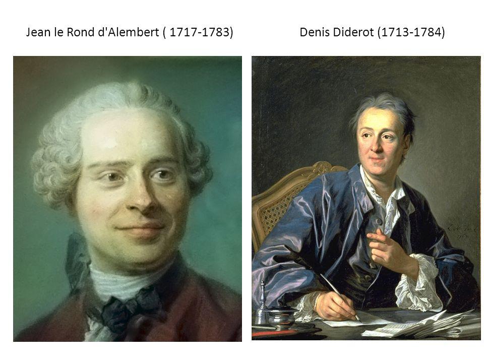 Jean le Rond d Alembert ( 1717-1783)