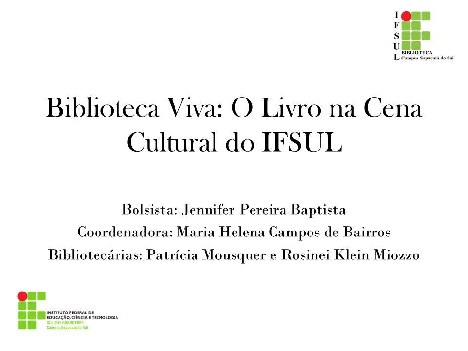 Biblioteca Viva: O Livro na Cena Cultural do IFSUL