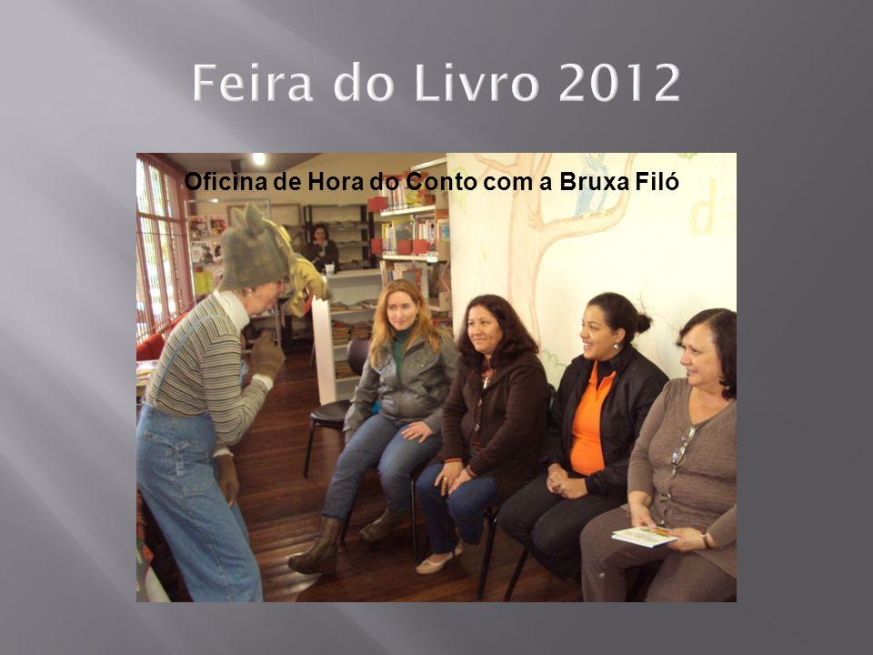Feira do Livro 2012 Oficina de Hora do Conto com a Bruxa Filó