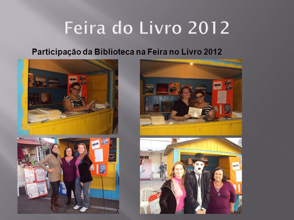 Feira do Livro 2012 Participação da Biblioteca na Feira no Livro 2012
