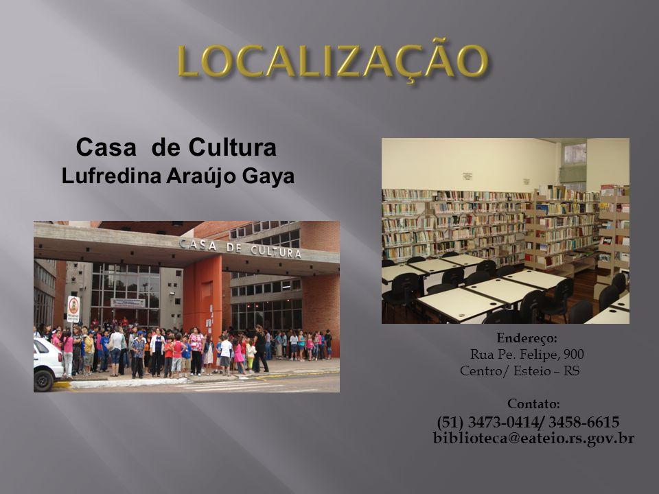 (51) 3473-0414/ 3458-6615 biblioteca@eateio.rs.gov.br