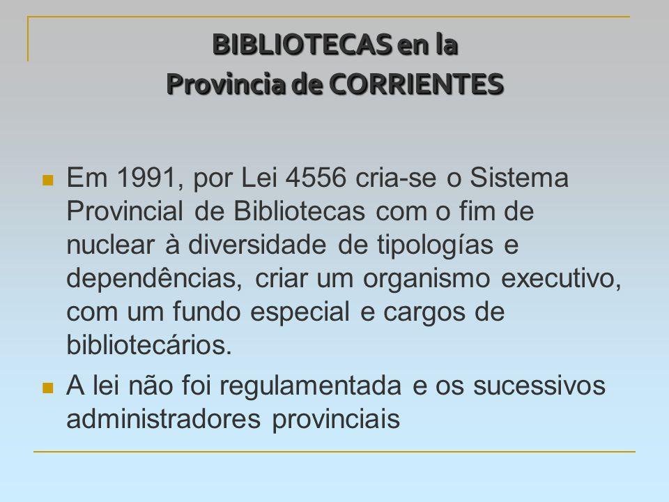 BIBLIOTECAS en la Provincia de CORRIENTES