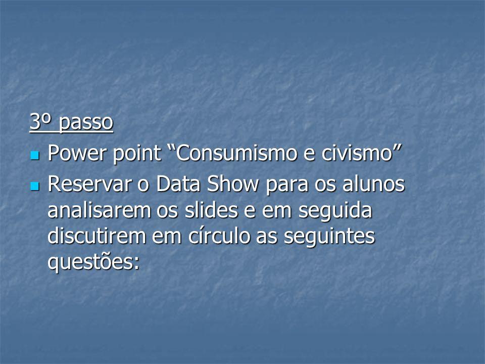 3º passo Power point Consumismo e civismo