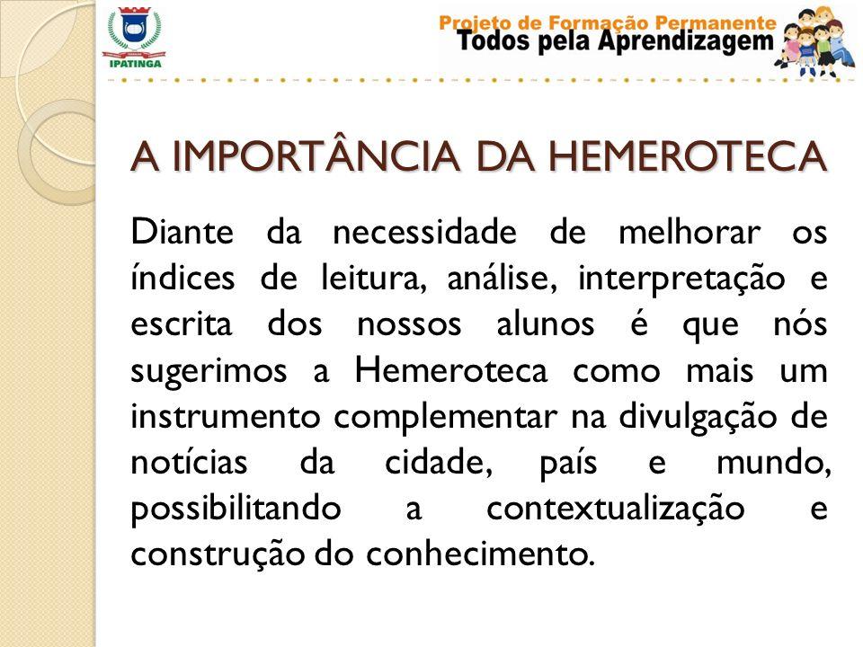 A IMPORTÂNCIA DA HEMEROTECA