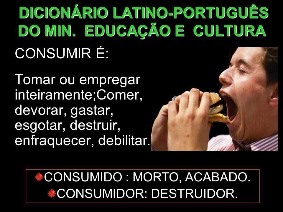 DICIONÁRIO LATINO-PORTUGUÊS DO MIN. EDUCAÇÃO E CULTURA