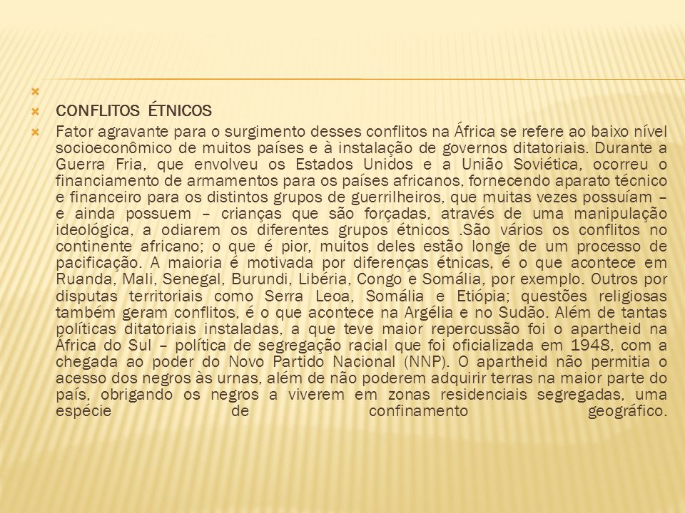 CONFLITOS ÉTNICOS.
