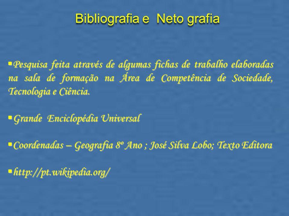 Bibliografia e Neto grafia
