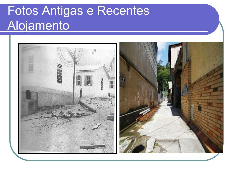 Fotos Antigas e Recentes Alojamento